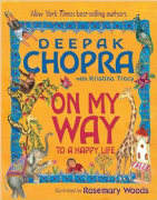On My Way to a Happy Life - Deepak Chopra, Kristina Tracy